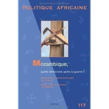 Africaine No.117-2010: Mozambique, Quelle Democratie Apres la Gue