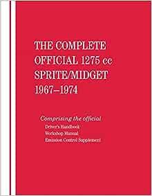 1962-1974 Austin Healey Sprite and MG Midget Workshop Service Repair Manual
