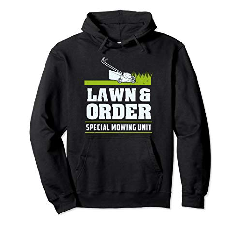 Lawn & Order Funny Landscaping Joke Gift for Landscapers Pullover Hoodie (Landscaping Hoodie)