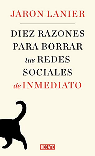 Diez razones para dejar las redes social / Ten Arguments for Deleting Your Social Media Accounts Right Now