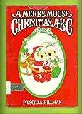 Merry Mouse Christmas, Priscilla Hillman, 0385155964