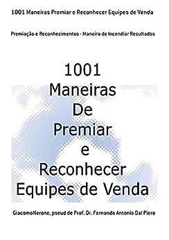 Free Epub 1001 Maneiras Premiar E Reconhecer Equipes De Venda