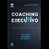 Coaching Executivo: Uma Questão de Atitude