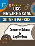 UGC NET/JRF Exam Solved Papers Computer Science & Applications