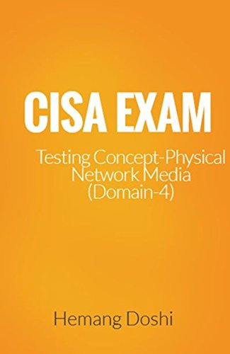 - CISA Exam-Testing Concept-Network Physical Media (Fiber Optic/ UTP/STP/Co-Axial) (Domain 4)