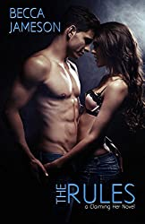The Rules: Claiming Her, Book 1