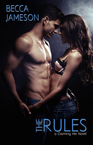 The Rules (Claiming Her Book 1) (English Edition)