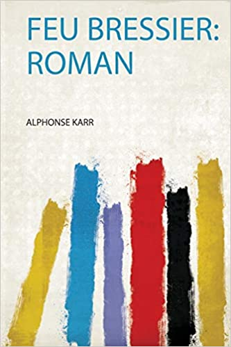 Feu Bressier: Roman