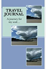 Musings for Your Soul Travel Journal: ...with prompts to help with photos, people & places Paperback