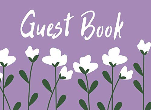 Purple Flower Guestbook: A Guestbook for Airbnb or Vacation Rentals