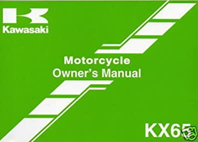 2007 kawasaki motorcycle kx65 owners manual new manufacturer rh amazon com Harley-Davidson Motorcycle Service Manuals Motorcycle Permit Manuals
