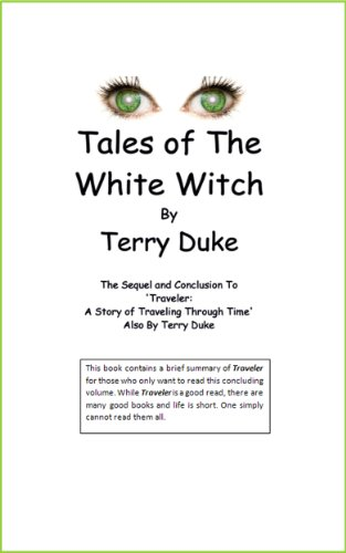 Tales of the White Witch (The Traveler Series Book 2)