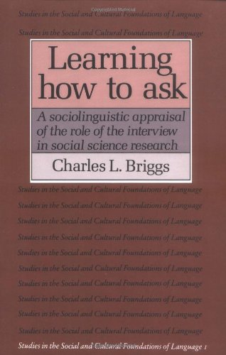 Learning How to Ask 1ed (Studies in the Social and Cultural Foundations of Language)