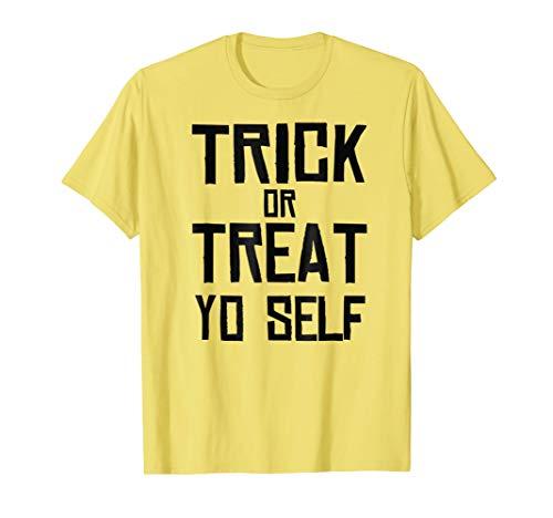 Trick or Treat Yo Self - Funny Halloween 2017 T-Shirt ()