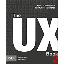 The UX Book: Agile UX Design for a Quality User Experience