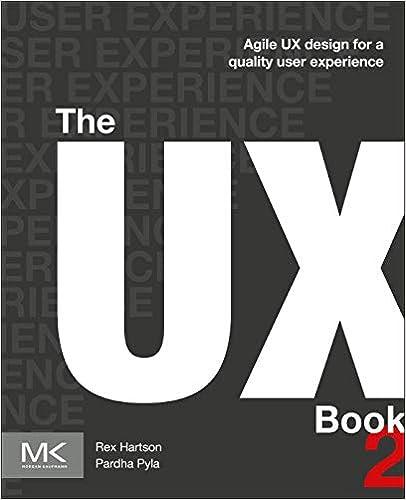 The Ux Book: Agile Ux Design For A Quality User Experience por Rex Hartson