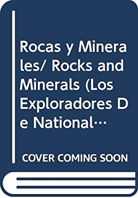 Rocas y Minerales/ Rocks and Minerals Los Exploradores De National ...