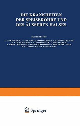 Die Krankheiten der Speiseröhre und des Äusseren Halses (Handbuch der Hals-, Nasen-, Ohrenheilkunde mit Einschluß der Grenzgebiete) (German Edition)