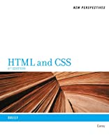 New Perspectives on HTML and CSS: Brief, 6th Edition
