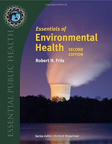 Essentials Of Environmental Health, 2nd Edition (Essential Public Health)