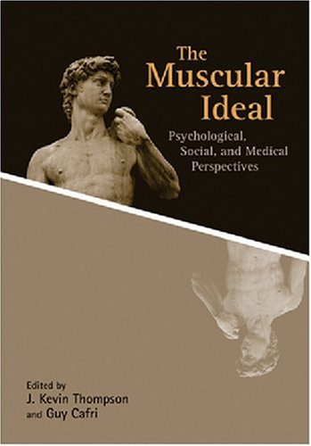 The Muscular Ideal: Psychological, Social, and Medical Perspectives pdf epub
