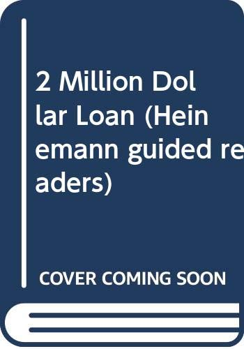 Two Million Dollar Loan Hgr Int Heinemann Guided Readers Amazon Co Uk Pearson C W 9780435270766 Books