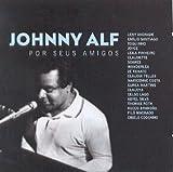 Emilio Santiago/Ze Renato/Wanderlea/Toquinho - Johnny Alf Por Seus Amigos