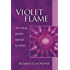 Violet Flame to Heal Body, Mind & Soul (Pocket Guides to Practical Spirituality)