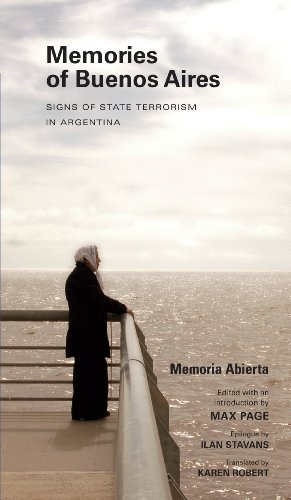Memories of Buenos Aires: Signs of State Terrorism in Argentina (Public History in Historical Perspective)