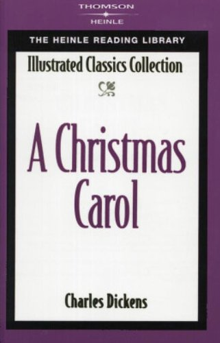 Christmas Carol: Heinle Reading Library (Heinle Reading Library. Illustrated Classics Collection)