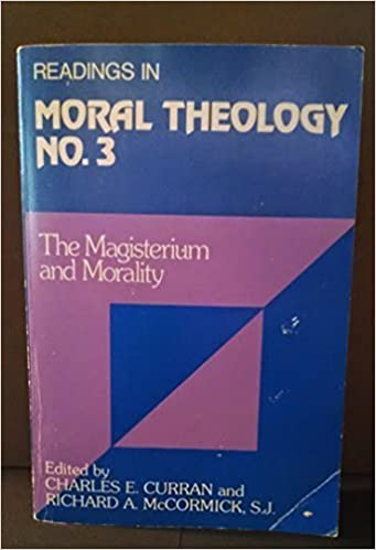 Book Readings in Moral Theology: Magisterium and Morality v. 3