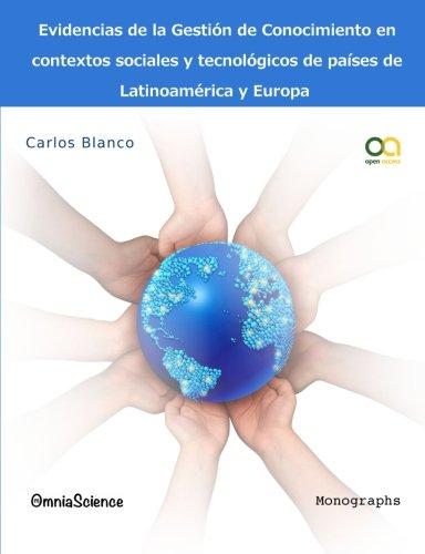 Read Online Evidencias de la gestión del conocimiento en contextos sociales y tecnológicos de países de Latinoamérica y Europa (Spanish Edition) ebook