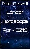 Cancer Horoscope Apr - 2019
