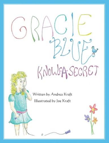 Gracie Blue Knows a Secret Text fb2 book