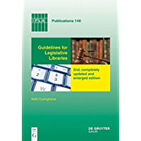 Guidelines for Legislative Libraries (IFLA Publications) (English Edition)