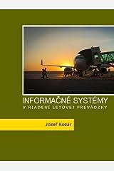 Informacne systemy v riadeni letovej prevadzky (Slovak Edition) Paperback