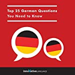 Top 25 German Questions You Need to Know |  Innovative Language Learning LLC