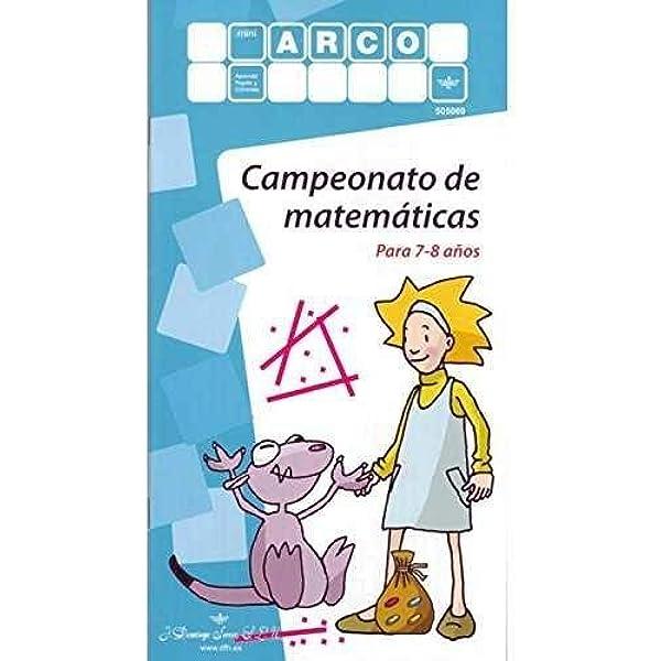 MINIARCO. Campeonato de matemáticas: Amazon.es: J. Domingo Ferrer, S.L.U., J. Domingo Ferrer S.L.U.: Libros