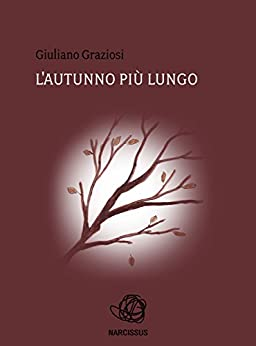 autunno più lungo (Italian Edition) - Kindle edition by Giuliano