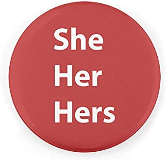 They Multi-pack of He Union Printed and Union Made Made in the USA She Buttonsmith Pronoun Pinback Button