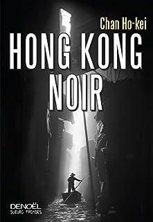 Hong Kong noir, Ho-Kei, Chan