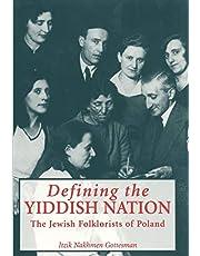 Defining the Yiddish Nation: The Jewish Folklorists of Poland