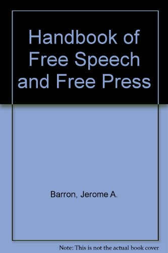 Handbook of Free Speech and Free Press