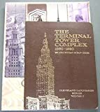 The Terminal Tower Complex, James A. Toman and Dan Cook, 093676001X