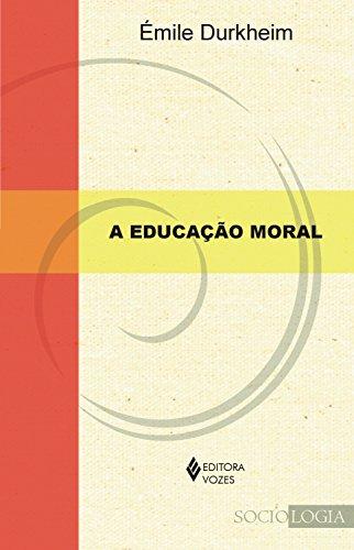 A educação moral (Sociologia)