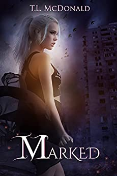 Marked (The Marked Book 1) by [McDonald, T. L.]