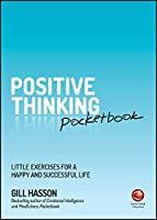 Positive Thinking Pocketbook: Little Exercises for a happy and successful life Front Cover