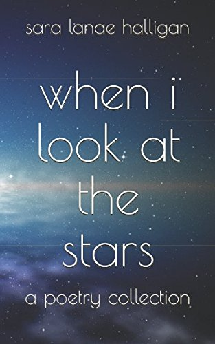 when i look at the stars: a romantic poetry collection pdf