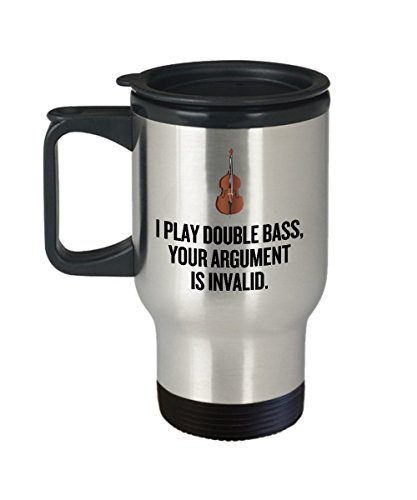 Funny Bass Travel Mug - Double Bass Gift - Bass Player Present - Bass Nerd - Your Argument Is Invalid