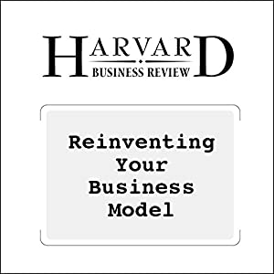 Reinventing Your Business Model Audiomagazin